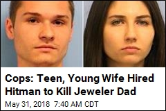 Cops: Teen, Young Wife Hired Hitman to Kill Jeweler Dad