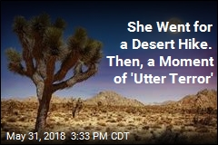 She Went for a Desert Hike. Then, a Moment of 'Utter Terror'