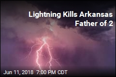 Lightning Kills Arkansas Father of 2
