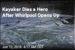 Kayaker Dies Saving Others From Whirlpool