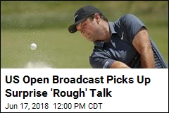 US Open on Fox Picks Up 'Rough' Sex Talk