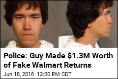 Police: Guy Made $1.3M Worth of Fake Walmart Returns