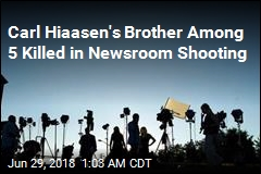 Carl Hiaasen's Brother Among 5 Killed in Newsroom Shooting