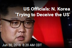 US Officials: N. Korea 'Trying to Deceive the US'