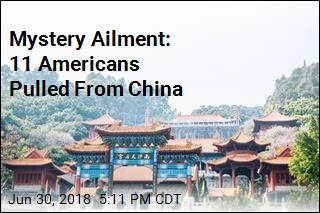 Mystery Ailment: 11 Americans Pulled From China