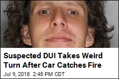 Cops: Drunk Driver Tried to Use Burning Car as Cigarette Lighter