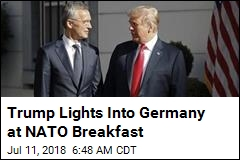 Trump Slams Germany at NATO Breakfast