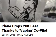 'Vaping' Co-Pilot Forces Plane to Drop 20K Feet