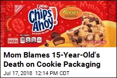 Mom Blames 15-Year-Old's Death on Cookie Packaging