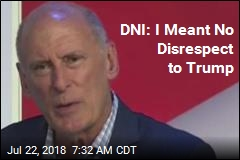 DNI: I Meant No Disrespect to Trump
