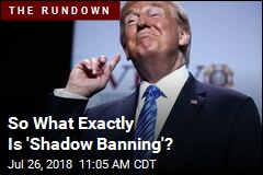 Your Hot New Political Phrase: 'Shadow Banning'