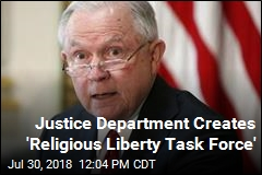 Justice Department Creates 'Religious Liberty Task Force'