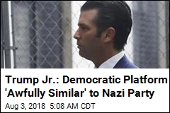 Trump Jr. Likens Democratic Policies to Nazi Party