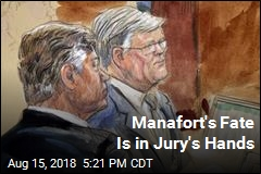 Manafort's Fate Is in Jury's Hands