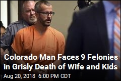 Colorado Man Faces 9 Felonies in Grisly Death of Wife and Kids
