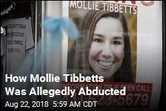 How Mollie Tibbetts Was Allegedly Abducted