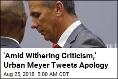 'Amid Withering Criticism,' Urban Meyer Tweets Apology