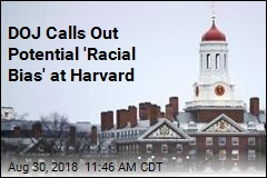 DOJ Calls Out Potential 'Racial Bias' at Harvard