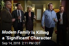 Modern Family Is Killing a 'Significant' Character