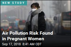 Air Pollution Risk Found in Pregnant Women