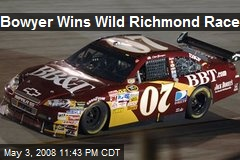 Bowyer Wins Wild Richmond Race