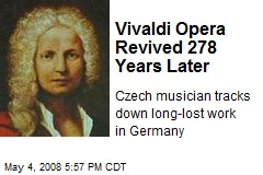 Vivaldi Opera Revived 278 Years Later