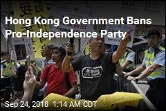 Hong Kong Government Bans Pro-Independence Party