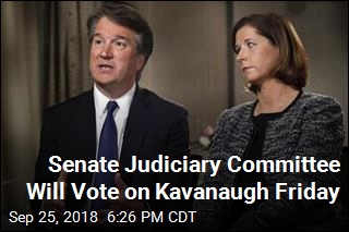 Vote on Kavanaugh Scheduled for Friday