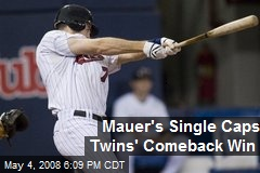 Mauer's Single Caps Twins' Comeback Win
