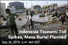 Indonesia Tsunami Toll Spikes, Mass Burial Planned