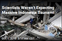 Indonesia Tsunami Was Much Stronger Than Expected