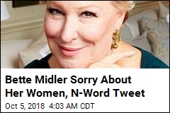 Bette Midler Sorry About Her Women, N-Word Tweet