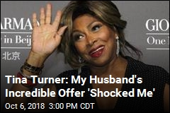 Tina Turner: My Husband's Incredible Offer 'Shocked Me'