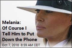 Melania: Of Course I Tell Him to Put Down the Phone