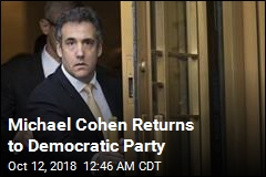 Michael Cohen Returns to Democratic Party