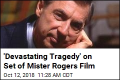 'Devastating Tragedy' on Set of Mister Rogers Film