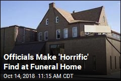11 Dead Infants Found Stored in Funeral Home
