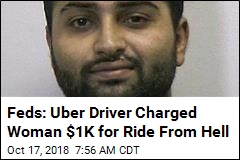 Feds: Uber Driver Kidnapped Woman, Charged Her $1K