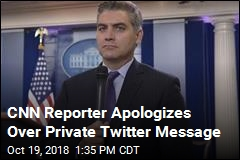 CNN's Acosta Apologizes After His Twitter Response