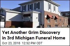 Skeletal Fetuses Found in 3rd Michigan Funeral Home