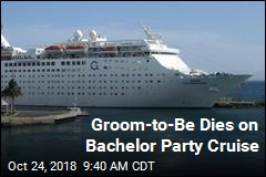 Groom-to-Be Dies on Bachelor Party Cruise
