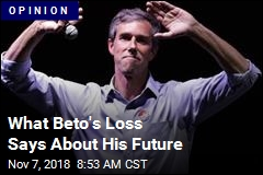 What Beto's Loss Says About His Future