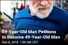 69-Year-Old Man Petitions to Become 49-Year-Old Man