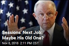 Sessions' Next Job: Maybe His Old One?