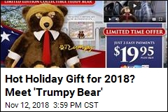 'Trumpy Bear' Can Be Yours for 47 Bucks