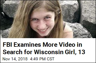 FBI Examines More Video in Search for Wisconsin Girl, 13