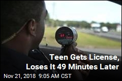Teen Gets License, Loses It 49 Minutes Later