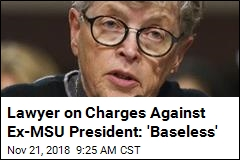 Ex-MSU President Charged With Lying to Cops in Nassar Case
