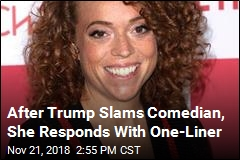 Michelle Wolf Has One-Line Response to Trump