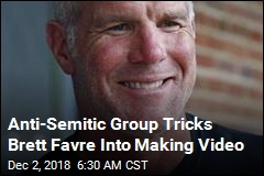 Brett Favre Duped Into Making Anti-Semitic Video